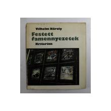FESTETT FAMENNYEZETEK de VILHELM KAROLY , 1975