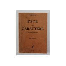 FETE SI CARACTERE - PHYSIOGNOMONIA de SFERNIC , 1935 , DEDICATIE *