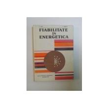 FIABILITATEA  IN ENERGETICA de V. I. NITU SI C. IONESCU, 1980
