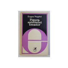 FIGURA SPIRITULUI CREATOR de EUGEN NEGRICI , 1978