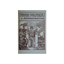 FIGURI POLITICE SI ADMINISTRATIVE DIN EPOCA CONSOLIDARII - BUC. 1924