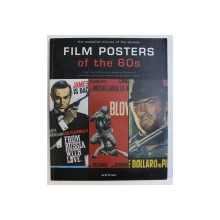 FILM POSTERS OF THE 60 S , THE ESSENTIAL MOVIES OF THE DECADE by TONY NOURMAND and GRAHAM MARSH , 2005