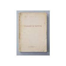FILOSOFI SI SISTEME de I. BRUCAR , 1933, DEDICATIE *