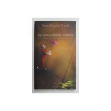 FILOSOFIA PENTRU BUFONI , MIC TRATAT DE TOT RASUL FILOSOFILOR de PEDRO GONZALES CALERO , ILUSTRATII de ANTHONY GARNER , 2008