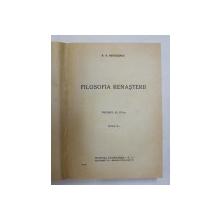 FILOSOFIA RENASTERII de P.P. NEGULESCU, VOLUMUL III, EDITIA A II-A  1947