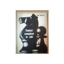 FINALURI COMPLEXE IN SAH de MIHAI RADULESCU , EDITURA STADION , 1972