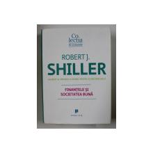 FINANTELE SI SOCIETATEA BUNA de ROBERT J. SHILLER , 2014
