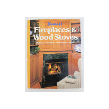 FIREPLACES and WOOD STOVES  - PLANNING and INSTALLATION  - HETA  - EFFICIENT DESIGNS , 1993
