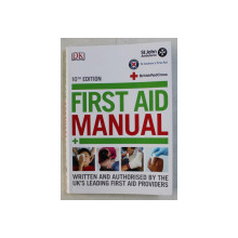FIRST AID MANUAL , 10th ED. , 2014