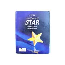 FIRST CERTIFICATE - STAR - STUDENT ' S BOOK by LUKE PRODROMOU , 1998