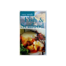 FISH & SEAFOOD - EASY MEALS by MARK TRUMAN , 2001