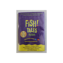 FISH TALES - BITE-SIZED STORIES . UNLIMITED POSSIBILITIES by STEPHEN C. LUNDIN , JOHN CHRISTENSEN , HARRY PAUL , 2002