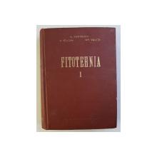 FITOTEHNIA , VOLUMUL I de N . ZAMFIRESCU ...GH. VALUTA , 1956