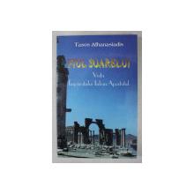 FIUL SOARELUI  - VIATA IMPARATULUI IULIAN APOSTATUL de TASOS ATHANASIADIS , 1998