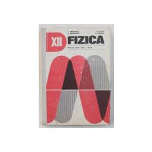 FIZICA , MANUAL PENTRU CLASA A XII - a de L. PANAIOTU ... D. BORSAN , 1981