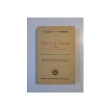 FIZICA SI CHIMIE PENTRU CLASA VIII SECUNDARA de N. MAXIM, I. ANGELESCU  1946