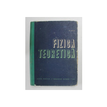 FIZICA TEORETICA de M. VASIU , 1965