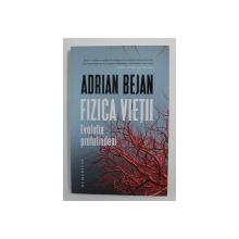 FIZICA VIETII DE ADRIAN BEJAN , 2020