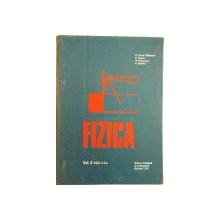 FIZICA, VOL. II, EDITIA A II - A REVIZUITA SI COMPLETATA de D. BARCA - GALATEANU, M. NAUMESCU, 1971
