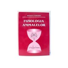 FIZIOLOGIA ANIMALELOR de NICOLAE STANCIOIU , 2003