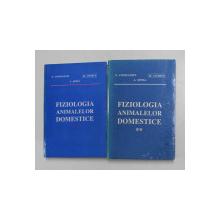 FIZIOLOGIA ANIMALELOR DOMESTICE de N. CONSTANTIN ...A. SONEA , VOLUMELE I - II , 1998