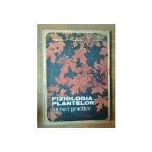 FIZIOLOGIA PLANTELOR ( lucrari practice ) de O. BOLDOR , O. RAIANU , M. TRIFU