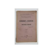 FIZIOLOGIE FILOSOFICA - SINAGOGA SI BISERICA FATA DE PACIFICAREA OMENIREI de Dr. N.C. PAULESCU , VOL. I - BUCURESTI, 1924