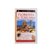 FLORENTA SI TOSCANA , GHIDURI TURISTICE , 2008