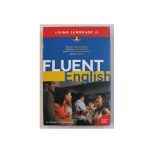 FLUENT ENGLISH  - ADVANCED ESL , FOR SPEAKERS OF ANY LANGUAGE , written by BARBARA RAIFSNIDER and CHRISTOPHER A . WARNASCH , 2005 , CONTINE 3 CD  - URI *