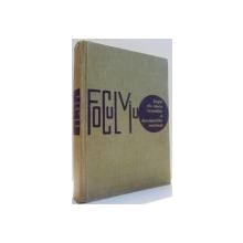 FOCUL VIU, PAGINI DIN ISTORIA INVENTIILOR SI DESCOPERIRILOR ROMANESTI de DINU MOROIANU, I. M. STEFAN , 1963
