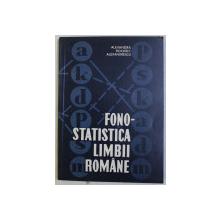 FONOSTATISTICA LIMBII ROMANE de ALEXANDRA ROCERIC ALEXANDRESCU , 1968