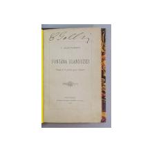 FONTANA BLANDUZIEI de VASILE ALECSANDRI - BUCURESTI, 1884
