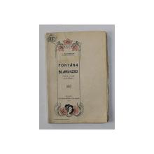 FONTANA BLANDUZIEI - PIESA IN 3 ACTURI SI IN VERSURI de V. ALECSANDRI , 1907