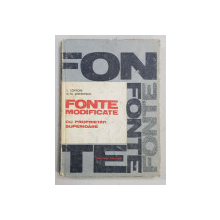FONTE MODIFICATE CU PROPRIETATI SUPERIOARE de  L. SOFRONI si D. M. STEFANESCU , 1971