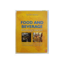 FOOD AND BEVERAGE MANAGEMENT FOURTH ED. by COLECTIV , 2008