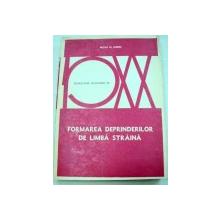 FORMAREA DEPRINDERILOR DE LIMBA STRAINA-WILGA M. RIVERS  1977