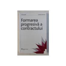 FORMAREA PROGESIVA A CONTRACTULUI de JUANITA GOICOVICI , 2009