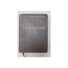 FORMULAR TERAPEUTIC , redactat de VALER CIMOCA , VOLUMUL I , 1934