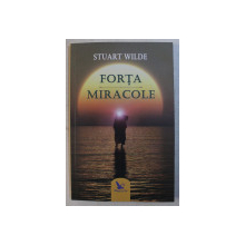 FORTA - MIRACOLE de STUART WILDE , 2019
