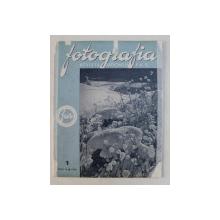 FOTOGRAFIA  -REVISTA ASOCIATIEI FOTOGRAFILOR AMATORI DIN ROMANIA , ANUL IV , NR. 1 , 1938