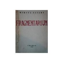 FRAGMENTARIUM de MIRCEA ELIADE, 1939