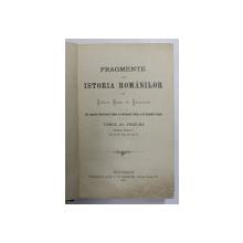 Fragmente din istoria romanilor de Eudoxiu Baron de Hurmuzaki ,tomul al treilea ,1900
