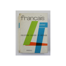 FRANCAIS 4 EME , COLLECTION LAGARDE et MICHARD , 1961