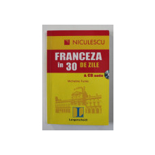 FRANCEZA IN 30 DE ZILE de MICHELINE FUNKE , 2009 , LIPSA CD *