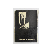 FRANS MASEREEL , MIT EINER EINFUHRUNG von GERHART ZILLER , 1956