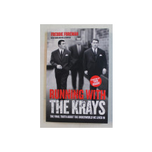 FREDDIE FOREMAN WITH FRANK AND NOELLE KURYLO , RUNNING WITH THE KRAYS , 2017