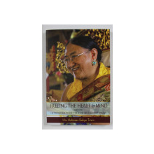 FREEING THE HEART AND MIND , PART ONE , INTRODUCTION TO THE BUDDHIST PART by SAKYA TRIZIN , 2011