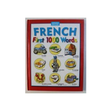 FRENCH FIRST 1000 WORDS , translated by JEAN - LUC BARBANNEAU , 2007