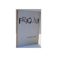 FRIGURI de MARIN PREDA , 1963