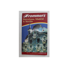 FROMMER ' S , BARCELONA , MADRID AND SEVILLE , 4th EDITION by DARWIN PORTER and DANFORTH PRINCE , 2003